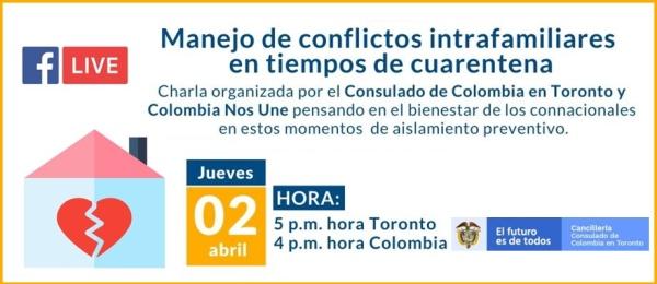 Consulado de Colombia en Toronto realiza el FacebookLife Manejo de conflictos intrafamiliares en tiempos de cuarentena