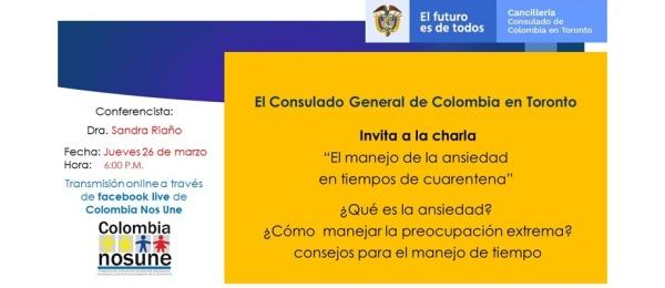 """Consulado de Colombia en Toronto realizará la charla online """"El manejo de Ansiedad en tiempos de cuarentena"""" este jueves 26 de marzo de 2020"""