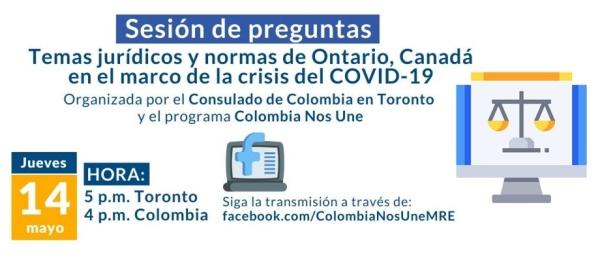 """El 14 de mayo el Consulado de Colombia en Toronto realizará el Facebook Live """"Temas jurídicos y normas de Ontario, Canadá en el marco de la crisis del COVID"""