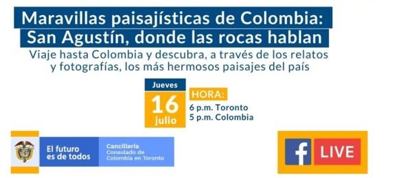 El Consulado de Colombia en Toronto realizará el Facebook Life Maravillas paisajísticas de Colombia: San Agustín