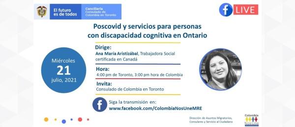 Consulado de Colombia en Toronto invita al Facebook Live: Poscovid y servicios para personas con discapacidad cognitiva en Ontario, el 21 de Julio de 2021