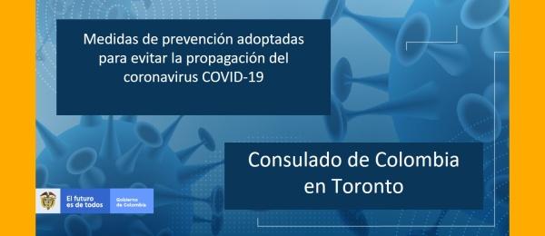 Consulado de Colombia en Toronto informa las medidas de prevención adoptadas para evitar la propagación del coronavirus COVID-19