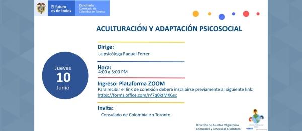 El Consulado de Colombia en Toronto invitar al taller virtual 'Aculturación y Adaptación Social del Inmigrante', el 10 de junio de 2021