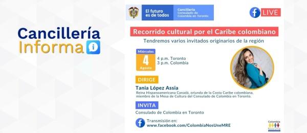 El Consulado de Colombia en Toronto invita a conectarse al Recorrido cultural por el Caribe colombiano, el 4 de agosto de 2021